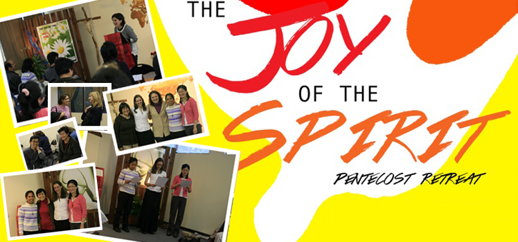 "2014 Photo Album: ""Joy of the Holy Spirit"" Pentecost Retreat"